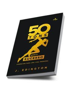 Livro 50 Tons Para O Sucesso de J. Edington