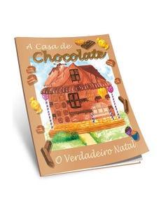 Livro A Casa de Chocolate de Vera Lea Camelo