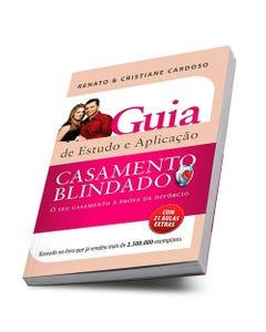 Livro Casamento Blindado Guia de Estudo e Aplicação de Renato e Cristiane Cardoso