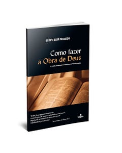 Livro Como fazer a obra de Deus de Edir Macedo