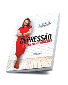 Livro Depressão É Hora da Revanche de Chrissy B. capa