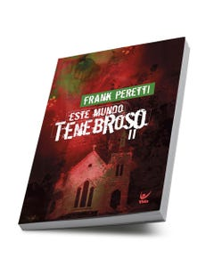 Livro Este Mundo Tenebroso II de Frank Peretti