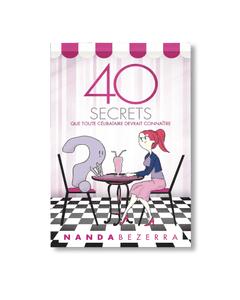 Livro Digital - 40 Secrets que toute célibataire Devrait Connaìtre