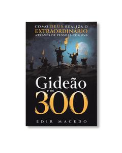 Livro Digital - Gideão e os 300