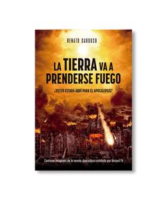 Livro Digital - La Tierra va a prenderse fuego