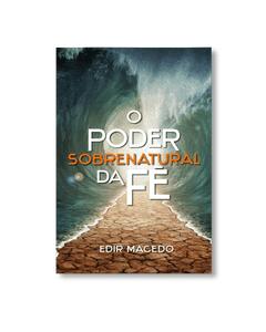 Livro Digital - O Poder Sobrenatural da Fé