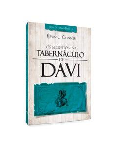 Os Segredos dos Tabernáculos de Davi