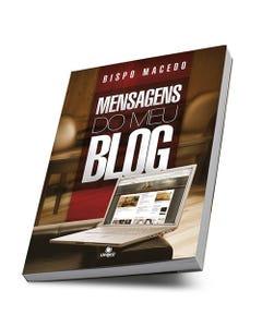 Livro Mensagens do Meu Blog do Bispo Edir Macedo