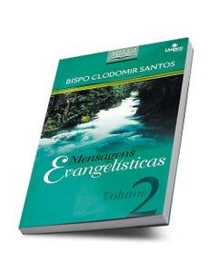Livro Mensagens Evangelísticas Volume 2 do Bispo Clodomir Santos