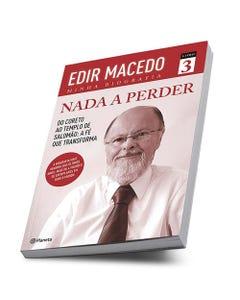 Livro Nada a Perder Volume 3 do Bispo Edir Macedo