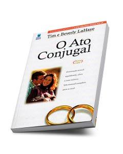 Livro O Ato Conjugal de Tim e Beverly LaHaye