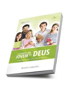 O perfil do jovem de Deus de Renato Cardoso