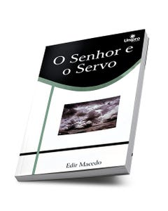 Livro O Senhor e O Servo do Bispo Edir Macedo