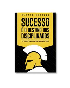 Livro Digital - Sucesso é o Destino dos Disciplinados